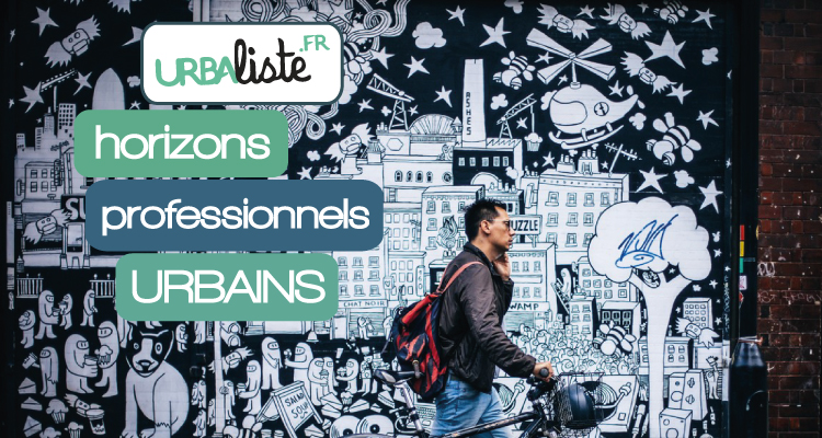 Urbaliste | Horizons professionnels urbains