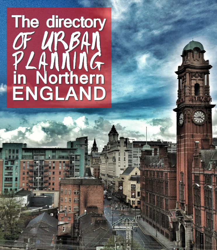 Directory of urban planning in northern england