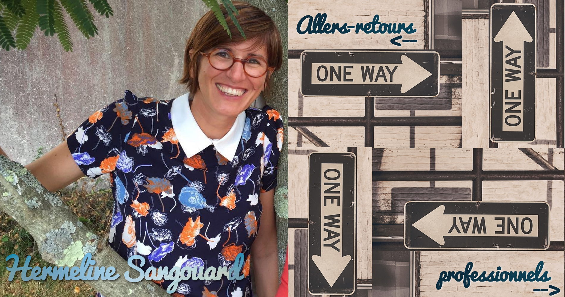 Hermeline Sangouard | Allers-retours professionnels